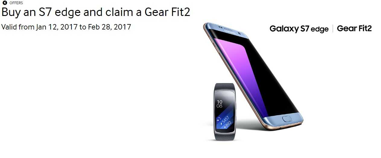 Buy a Samsung Galaxy S7 Edge and get a free Gear Fit 2