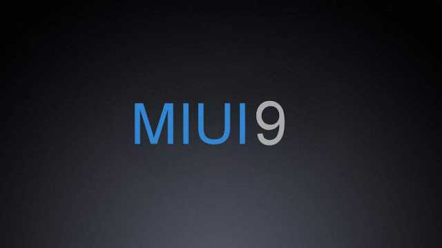 Xiaomi Mi 6, Mi 5, Mi MIX, Mi Note 2 and Redmi Note 4 Series to Get Android O Features with a MIUI 9 Update