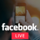 Facebook Adding Live With and Live Chat With Friends to Facebook Live